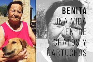 BENITA, UNA VIDA ENTRE CHATOS Y CARTUCHOS