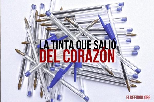 LA TINTA QUE SALIÓ DEL CORAZÓN
